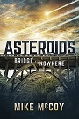 ASTEROIDS- Hard Cover